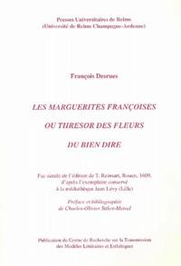 François Desrues - Les marguerites françoises ou thresor des fleurs du bien dire.