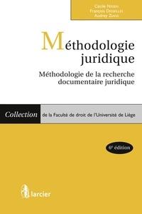 François Desseilles et Cécile Nissen - Méthodologie juridique - Méthologie de la recherche documentaire juridique.