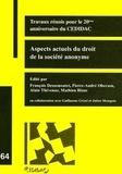 François Dessemontet et Pierre-André Oberson - Aspects actuels du droit de la société anonyme - Travaux réunis pour le 20ème anniversaire du CEDIDAC (1985-2005).