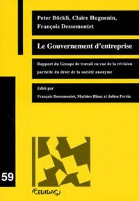 François Dessemontet et Philippe Diaz - Le Gouvernement d'entreprise - Rapport du Groupe de travail en vue de la révision partielle du droit de la société anonyme.