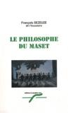 François Dezeuze - Le Philosophe du Maset.
