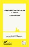 François Dieu - Administration pénitentiaire et justice - Un siècle de rattachement.