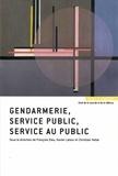 François Dieu et Xavier Latour - Gendarmerie, service public, service au public.