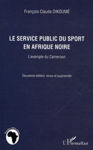 Galabria.be Le service public du sport en Afrique Noire - L'exemple du Cameroun Image