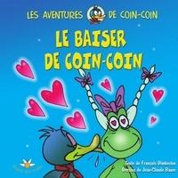 François Dimberton - Le baiser de Coin-Coin.