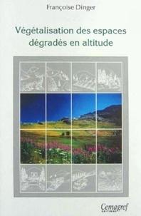 Deedr.fr Végétalisation des espaces dégradés en altitude Image