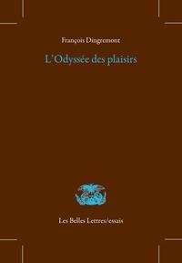 François Dingremont - L'odyssée des plaisirs.
