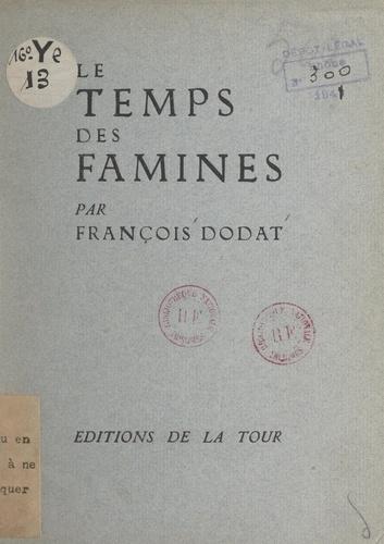 Le temps des famines