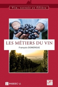 François Domergue - Les métiers du vin.