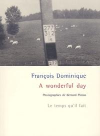 François Dominique - A wonderful day.