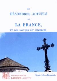 Des désordres actuels de la France, et des moyens dy remédier.pdf