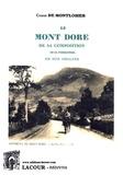 François-Dominique de Montlosier - Le Mont Dore - De sa composition, de sa formation, de son origine.