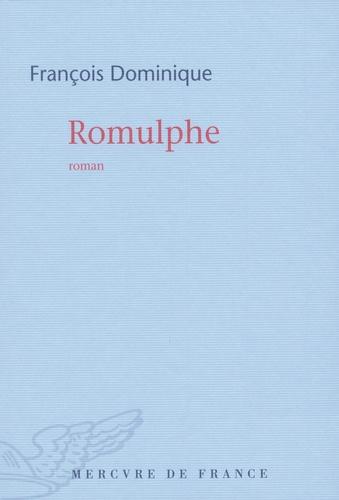 François Dominique - Romulphe.