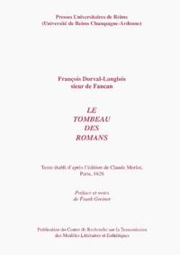 François Dorval-Langlois - Le tombeau des romans.
