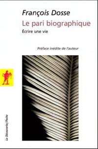 Le pari biographique - Ecrire une vie.pdf