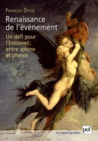 Histoiresdenlire.be Renaissance de l'événement - Un défi pour l'historien : entre Sphinx et Phénix Image