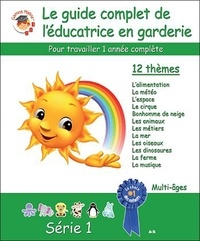 Le guide complet de léducatrice en garderie - Série 1.pdf