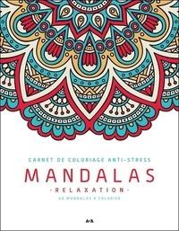 François Doucet - Mandalas relaxation - 40 mandalas à colorier.
