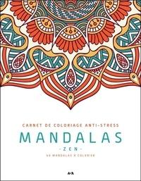 François Doucet - Mandalas zen - 40 mandalas à colorier.