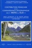 """François Doumenge et Olivier Chapuis - Contribution française à la connaissance géographique des """"Mers du Sud""""."""