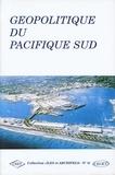 François Doumenge et Olivier Chapuis - Géopolitique du Pacifique Sud.