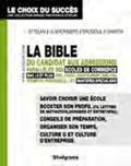 François Drogoul et Henri de La Guéronnière - La bible du candidat aux admissions parallèles des écoles de commerce - BAC +3 et plus et Mastères spécialisés.