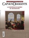 François Droüin et Katéri Lalancette - Cap-aux-Diamants. No. 119, Automne 2014 - La conférence de Québec de 1864 revisitée.