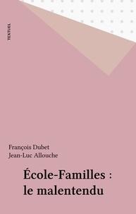 François Dubet - Ecole, familles : le malentendu.