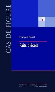 François Dubet - Faits d'école.