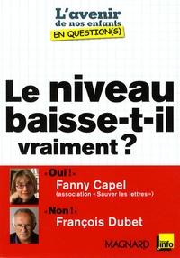 François Dubet et Fanny Capel - Le niveau baisse-t-il vraiment ?.