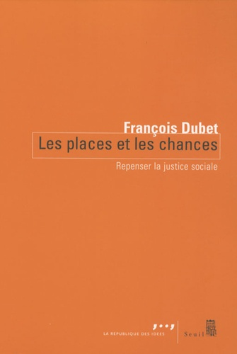 Les Places et les Chances. Repenser la justice sociale