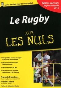 François Duboisset et Frédéric Viard - Le rugby pour les nuls.