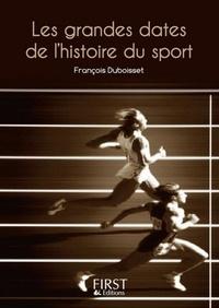 François Duboisset - Les grandes dates de l'histoire du sport.