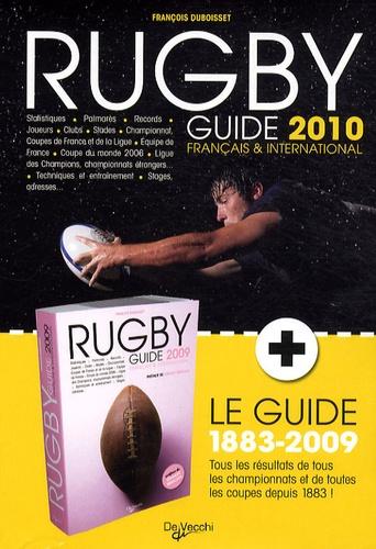 François Duboisset - Rugby Guide 2010 Français & International - Pack 2 volumes.