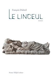 François Dubreil - Le linceul.