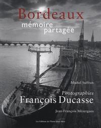 François Ducasse - Bordeaux mémoire partagée.