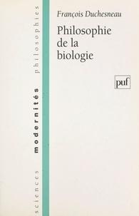 François Duchesneau - Philosophie de la biologie.