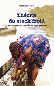 Théorie du stock froid - Développer rapidement les pays pauvres.pdf