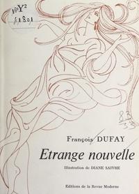 François Dufay et R. Clermont - Étrange nouvelle.
