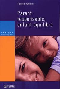 François Dumesnil - Parent reponsable, enfant équilibré.