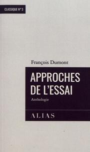 François Dumont - Approches de l'essai.