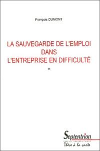 La sauvegarde de l'emploi dans l'entreprise en difficulté - François Dumont | Showmesound.org