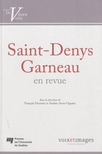 François Dumont et Andrée-Anne Giguère - Saint-Denys Garneau en revue.