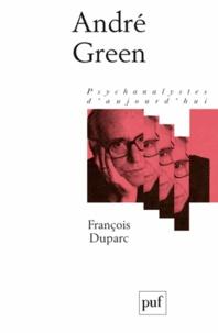 François Duparc - André Green.