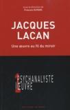 François Duparc - Jacques Lacan - Une oeuvre au fil du miroir.