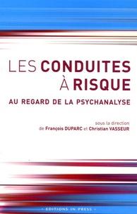 Les conduites à risque - Au regard de la psychanalyse.pdf