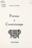 François Duparc et Bruno Durocher - Poèmes à contretemps.