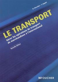 François Duphil et Denis Chevalier - Le transport - Gérer les opérations de transport de marchandises à l'international.