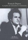 François Duprat - François Duprat, le prophète du nationalisme-révolutionnaire.