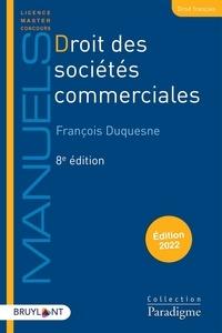 François Duquesne - Droit des sociétés commerciales.